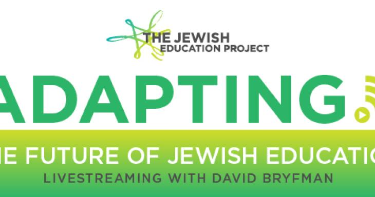 Banner for Adapting: The Future of Jewish Education