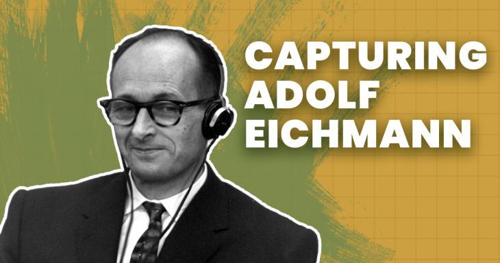 Capturing Eichmann: Operation Finale