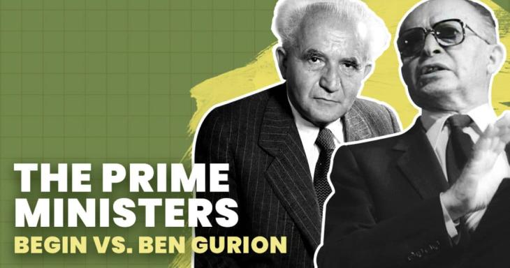 Prime Ministers: The Clash of Ben-Gurion & Begin