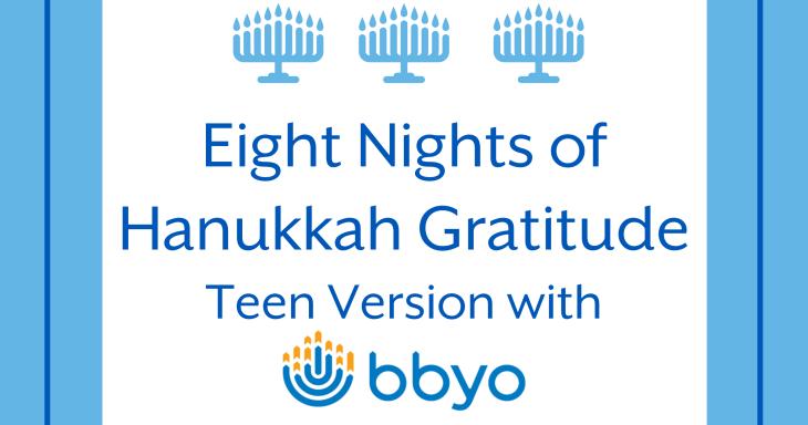 8 Nights of Hanukkah Gratitude - Teens