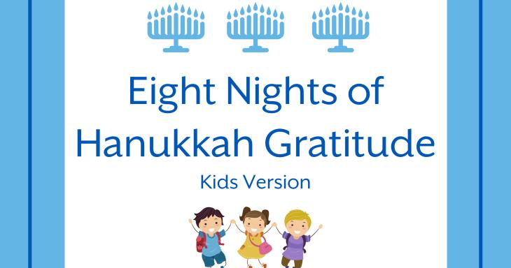 8 Nights of Hanukkah Gratitude - Kids