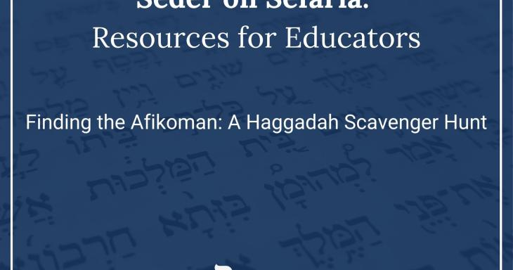 Finding the Afikoman: A Haggadah Scavenger Hunt