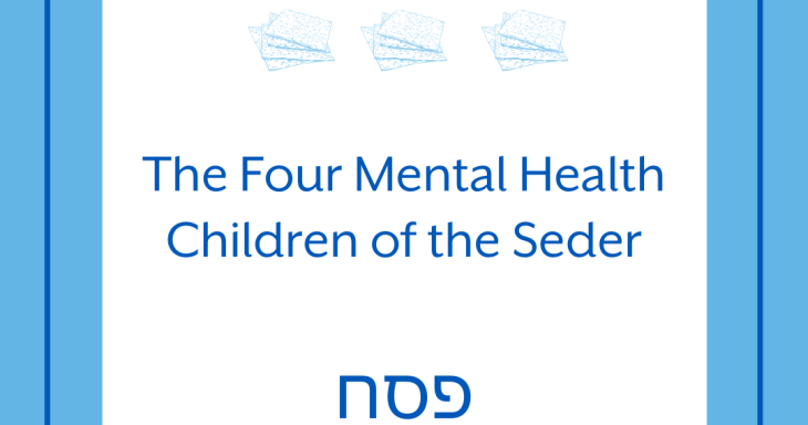 The Four Mental Health Children of the Seder
