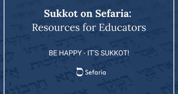 Be Happy - It's Sukkot!
