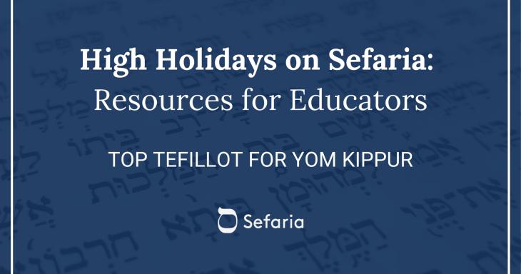 Top Tefillot for Yom Kippur