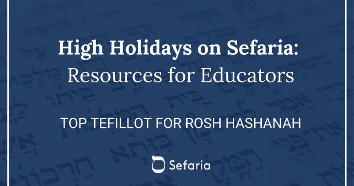 Top Tefillot for Rosh Hashanah