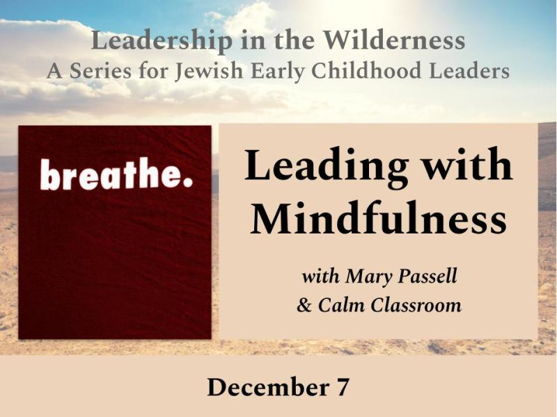 Leading with Mindfulness