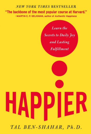 Happier Learn The Secrets Of Daily Joy - Book Cover Image