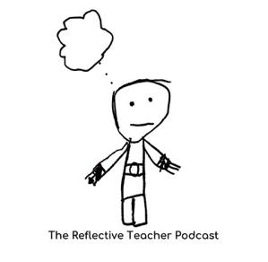 Reflective Teacher Podcast logo
