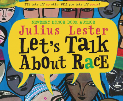 Let's talk about race by Julius Lester book cover