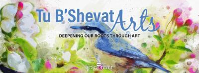 Tu BiShvat Arts from The Israel Forever Foundation