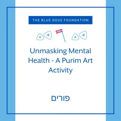 Unmasking Mental Health - A Purim Art Activity
