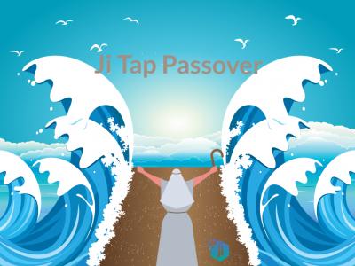 Ji Tap Passover