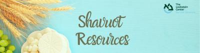 Shavuot Resources